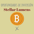 E79. Oportunidades de inversión: Stellar Lumens