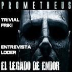 ELDE 8-agosto-2012 PROMETHEUS crítica, Trivial friki, última entrevista al equipo LODE