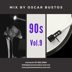 90s Vol.9 Mix by Oscar Bustos