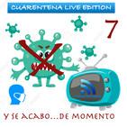 6x12 - Repaso en Cuarentena Live 7 ... y ultimo