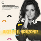 Luces en el Horizonte: FESTIVAL DE CINE DE SAN SEBASTIÁN 2019
