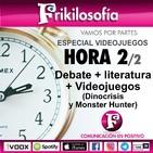 Hora 2/2. DEBATE + VIDEOJUEGOS: DINOCRISIS y MONSTER HUNTER.