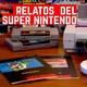 Platicando del Super Nintendo