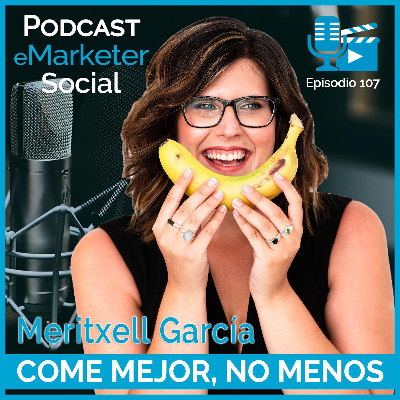 107 Meritxell García Roig en Podcast eMarketerSocial