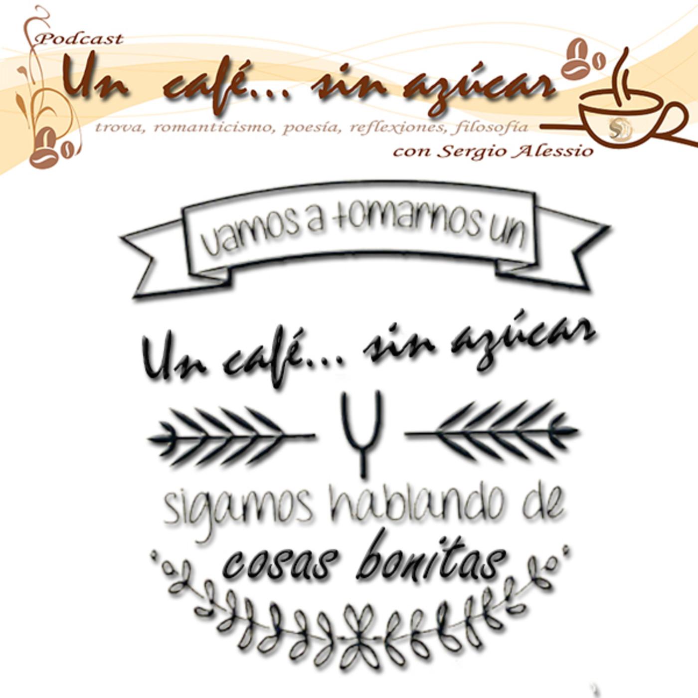 Un café    sin azúcar y charlas de café en Un café    sin