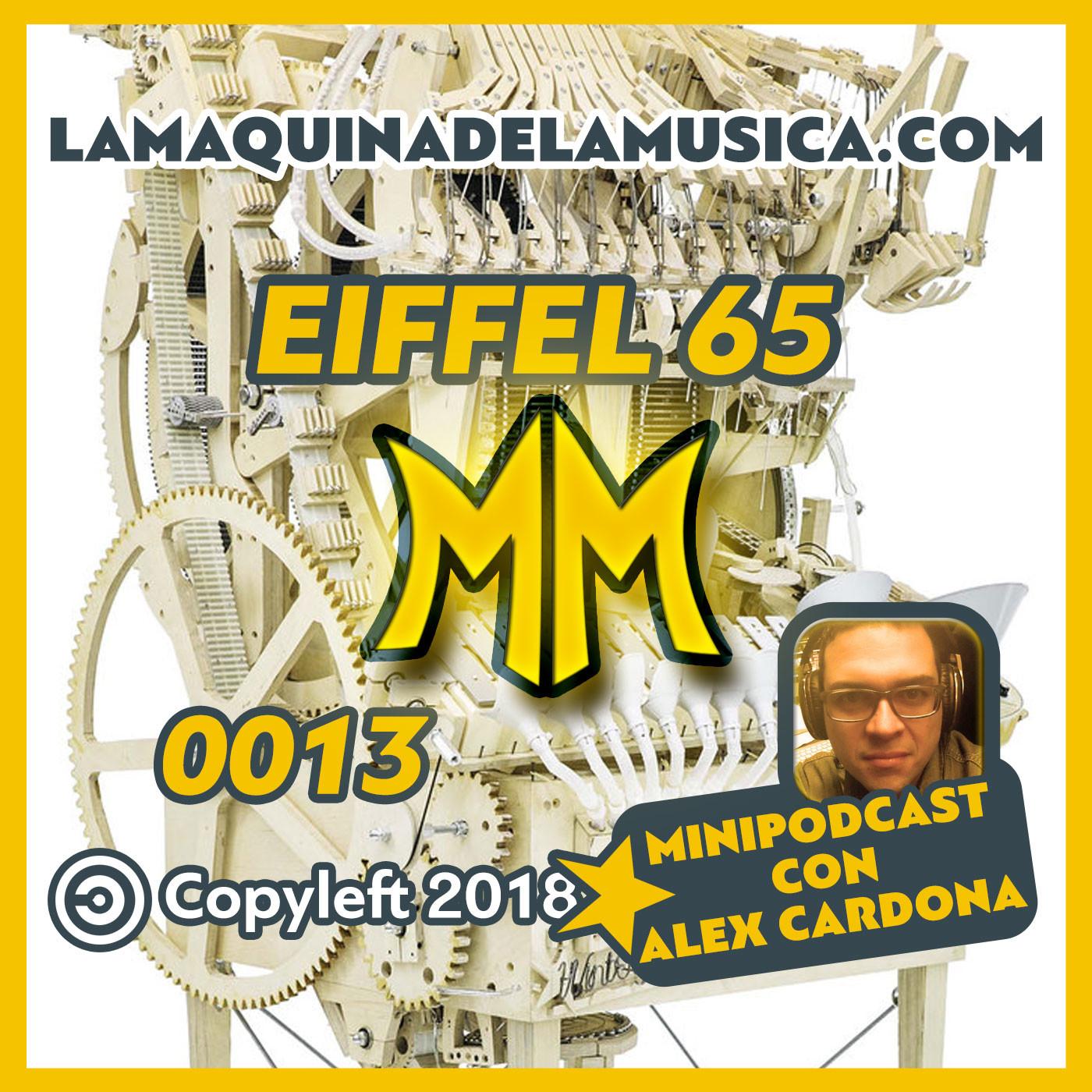 0013 - Eiffel 65 - La Máquina De La Música en MiniPodcast