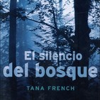El Silencio Del Bosque