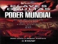 Claves Ocultas del Poder Mundial con José Lesta 03/04/2006