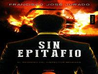 5-5-15 Francisco José Jurado y... Sin Epitafio