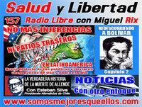 """157 Salud y Libertad: """"No más injerencias ni patios traseros en Latinoamércia"""""""