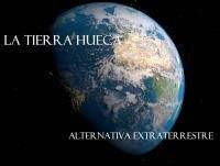 Alternativa Extraterrestre - 05/05/2015 – La Tierra hueca (Mundo subterráneo)