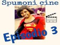 Spumoni Episodio 3 - Super Heroes