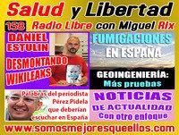 158: Salud y Libertad: 'Daniel Estulin: Desmontando a Wikileaks - Geoingeniería: Más pruebas'