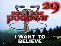 Episodio29: Porqué creemos en lo increíble