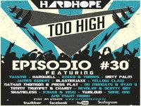 HardHope - Too High Episodio #30