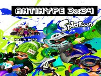 AntiHype 3x34: Splatoon, PayDay 2: Crimewave Edition y Not a Hero