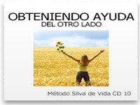 Método Silva de Vida (Módulo 10de10): Obtén Ayuda desde el otro lado
