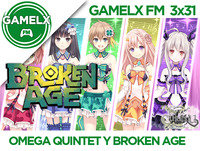 GAMELX FM 3x31 - Omega Quintet, Broken Age y Escape from Cthulhu