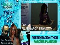 Fascítis Plantar. Exploración precisa TNDR. - Pilar García Silva