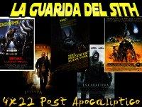 [LGDS] La Guarida Del Sith 4x22 cine Post Apocalíptico