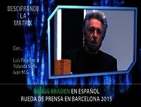 GREGG BRADEN EN ESPAÑA - Rueda de prensa en Barcelona 2015