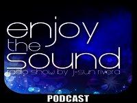 Enjoy the sound PODCAST#015 with J-SUN RIVERA 100% ibiza