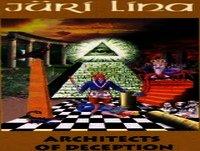 Arquitectos del Engaño: Cap. 4 - El Potente Ámbito Financiero - Jüri Lina 2004 (Historia - Élites - Dinero Deuda)