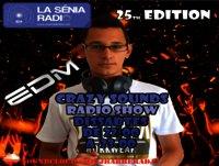 Joan Barrera DJ - Crazy Sounds Radio Show 25 @LaSeniaRadio