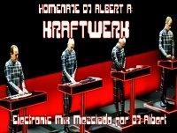 HOMENAJE DJ ALBERT KRAFTWERK Mezclado por DJ Albert