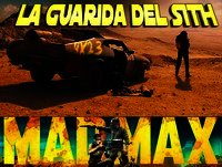 [LGDS] La Guarida Del Sith 4x23 Saga Mad Max