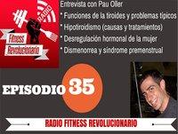 Episodio 35: Hipotiroidismo y salud hormonal femenina con Pau Oller