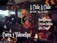 A Chile A Chile 13 - Cuecas y Videoclips