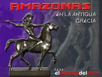 El Abrazo del Oso - Amazonas en la Antigua Grecia
