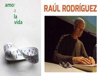 AMOR A LA VIDA, Conferencia de Raúl Rodríguez
