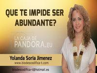 Que te impide ser abundante? por Yolanda Soria - Biodescodifica-T
