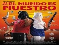 El Mundo Es Nuestro ( Robos & Atracos 2012)