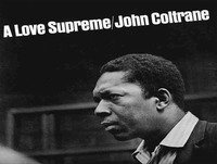 TUS DISCOS FAVORITOS (53) - John Coltrane – 'A Love Supreme' (Impulse, 1964) (07 06 2015)