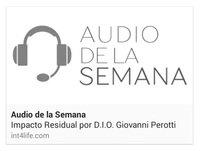 AUDIO DE LA SEMANA 6 - DIO Giovanni Perotti - Impacto Residual