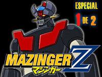 LODE 5x37 –Archivo Ligero– MAZINGER Z especial 1 de 2