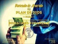 Viviendo de acuerdo al plan de Dios para nuestras finanzas Pte 3 – Edisson Martinez V.