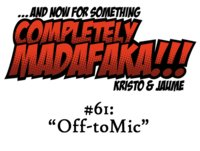 "Episodio 61: ""Off-toMic"""