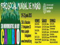 La Plaza de los Pueblos - 11 de junio de 2015: Sin Movimiento no hay cambio. Foro Social Mundial de Madrid 2015.