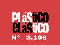 PLÁSTICO ELÁSTICO June 12 2015 Nº - 3.106