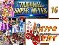 Persona No Sekai Gao! Gao! Programa 16 - Tribunal de los SuperWeyes