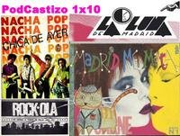 PodCastizo nº10: LA MOVIDA MADRILEÑA (Incluye Radioteatro MUSICAL)