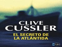 MEX-08 Clive Cussler,El Secreto De La Atlántida