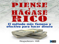 MEX-06 Napoleon Hill,Piense Y Hágase Rico (D2)