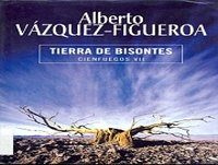 Tierra de bisontes A. Vázquez Figueroa (Voz humana)
