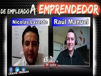 De empleado a emprendedor con Nicolas Laverde - Entrevista con Éxito X Minuto