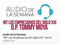 AUDIO DE LA SEMANA 10 - DP Tommy Moya - INT Los Empresarios del Siglo XXI
